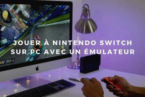 Jouez à vos jeux Nintendo Switch grâce à un émulateur Switch